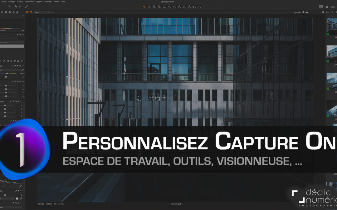 Personnalisez votre espace de travail dans Capture One !