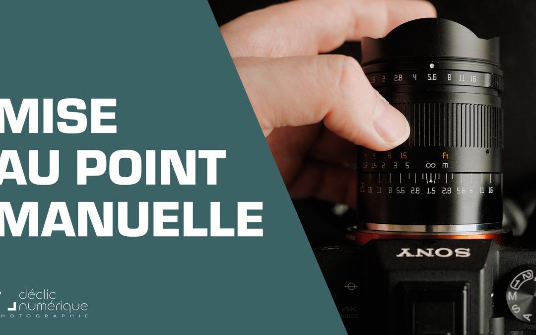 Réussissez la MISE AU POINT manuelle de vos photos.