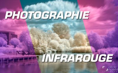 La Photographie Infrarouge