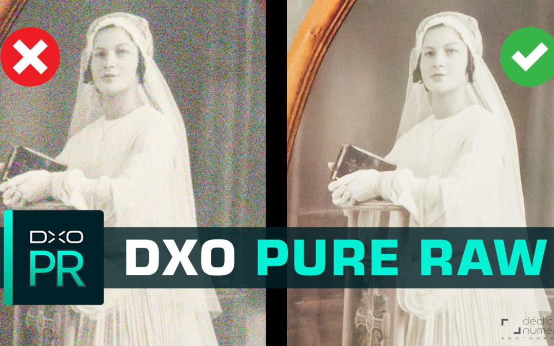 Exploitez mieux vos fichiers RAW avec DxO Pure RAW